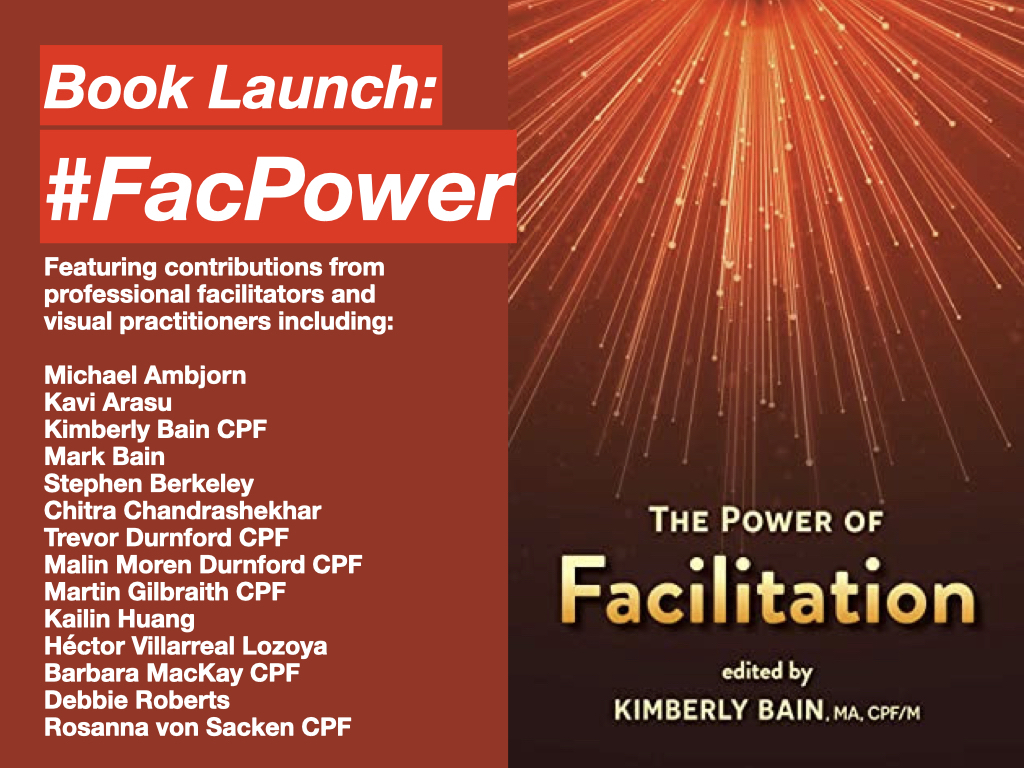 Book Launch: The Power of Facilitation (edited by Kimberly Bain, CPF/M IAF)